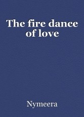 The fire dance of love
