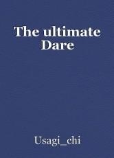 The ultimate Dare