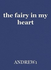 the fairy in my heart
