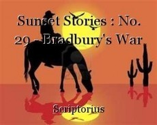 Sunset Stories : No. 29 - Bradbury's War
