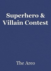 Superhero & Villain Contest