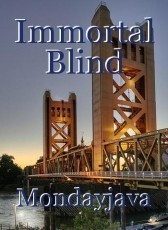 Immortal Blind