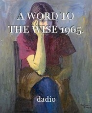 A WORD TO THE WISE 1965.