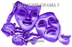 WANT SOME DRAMA ?
