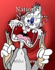 National Nervous Breakdown!