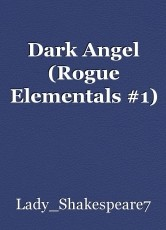 Dark Angel (Rogue Elementals #1)