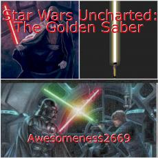 Star Wars Uncharted: The Golden Saber