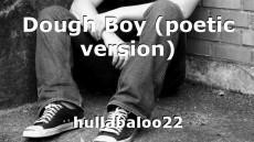 Dough Boy (poetic version)