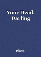 Your Head, Darling