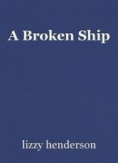 A Broken Ship