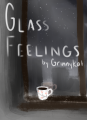 Glass Feelings