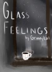 Glass Feelings