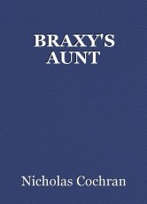 BRAXY'S AUNT