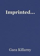 Imprinted...