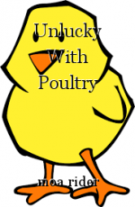 Unlucky With Poultry