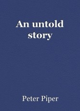 An untold story