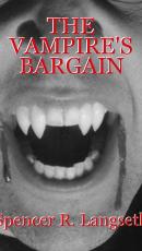 THE VAMPIRE'S BARGAIN