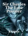 Sir Charles The Late Puzzler