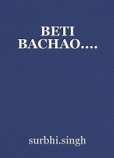 BETI BACHAO....