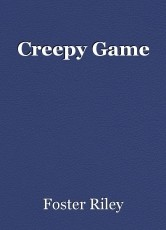 Creepy Game