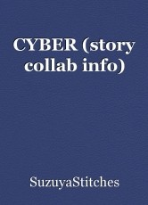 CYBER (story collab info)