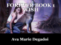 FOREVER BOOK 1 WISH