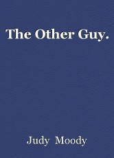 The Other Guy.