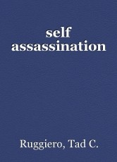 self assassination
