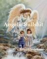 Angelic Bullshit