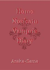 Homo Nosfeatu Vampris Diary