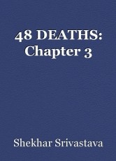 48 DEATHS: Chapter 3