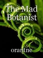 The Mad Botanist