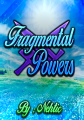 Fragmental Powers