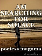 AM SEARCHING FOR SOLACE