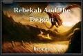 Rebekah And The Dragon