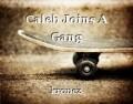 Caleb Joins A Gang