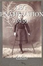 LEG EXAMINATION 1959