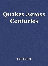 Quakes Across Centuries