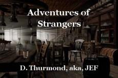 Adventures of Strangers