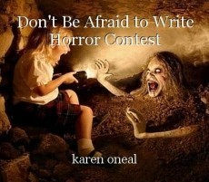 Don't Be Afraid to Write Horror Contest
