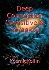Deep Connection (Sensitive & Complex)