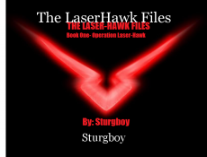 The LaserHawk Files