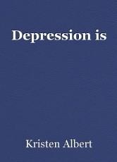 Depression is