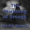 The Wishsong of Brongh