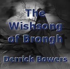 The Wishsong of Brongh