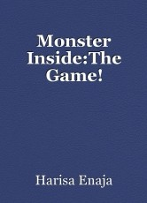 Monster Inside:The Game!