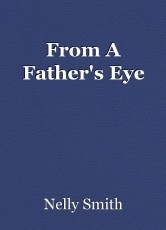 From A Father's Eye
