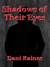 Shadows of Their Eyes