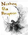 Nothing But Perception