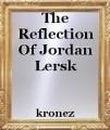 The Reflection Of Jordan Lersk